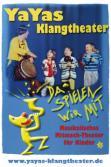 Berg Uwe  YaYas Klangtheater Kindertheater Musik-Mitmach-Theater für Kinder Kinderprogramme
